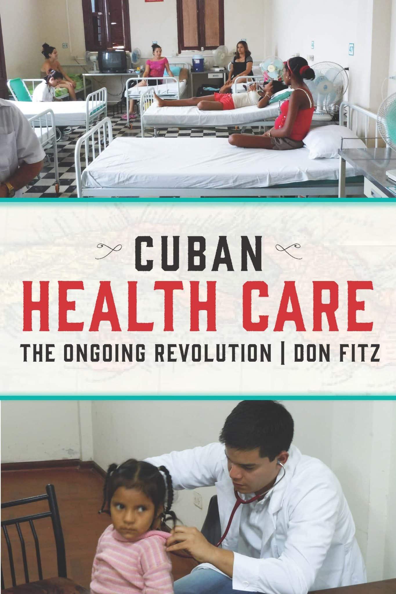 Cuban Health Care. The Ongoing Revolution Boek omslag