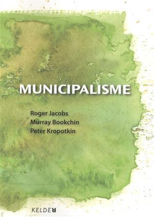 Municipalisme, een ruwe politieke diamant