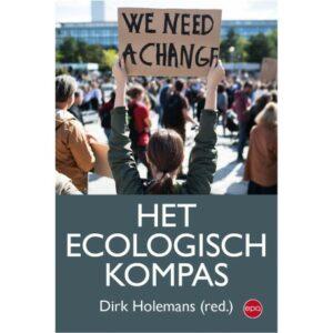 Over ecologisme als toekomstvaardig kompas