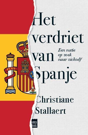 Het verdriet van Spanje: een natie op zoek naar zichzelf Boek omslag